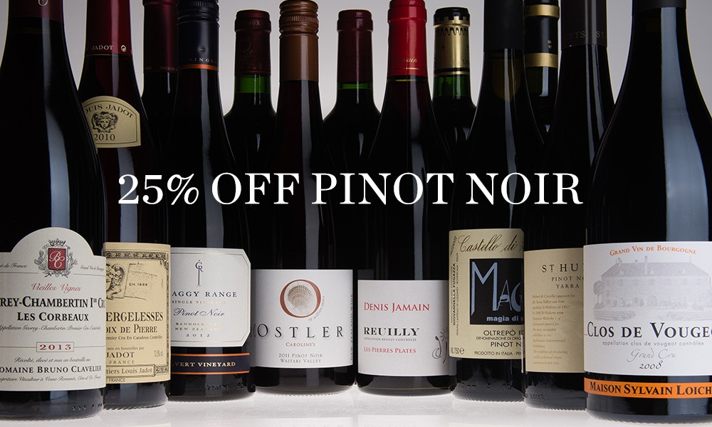 save 25pc on Pinot Noir