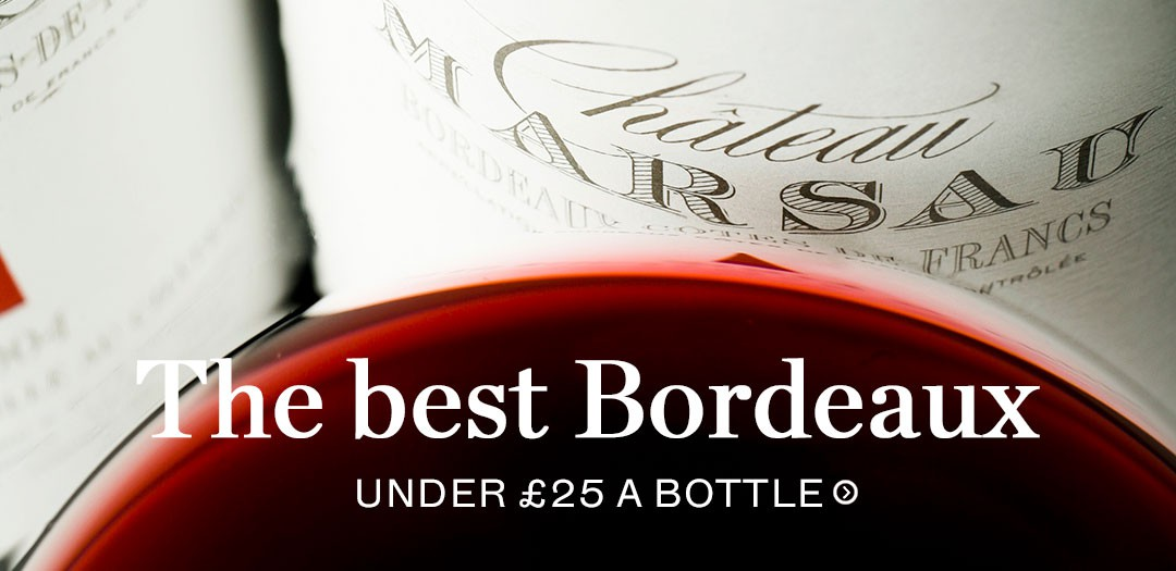 The best Bordeaux: Under £25 a bottle