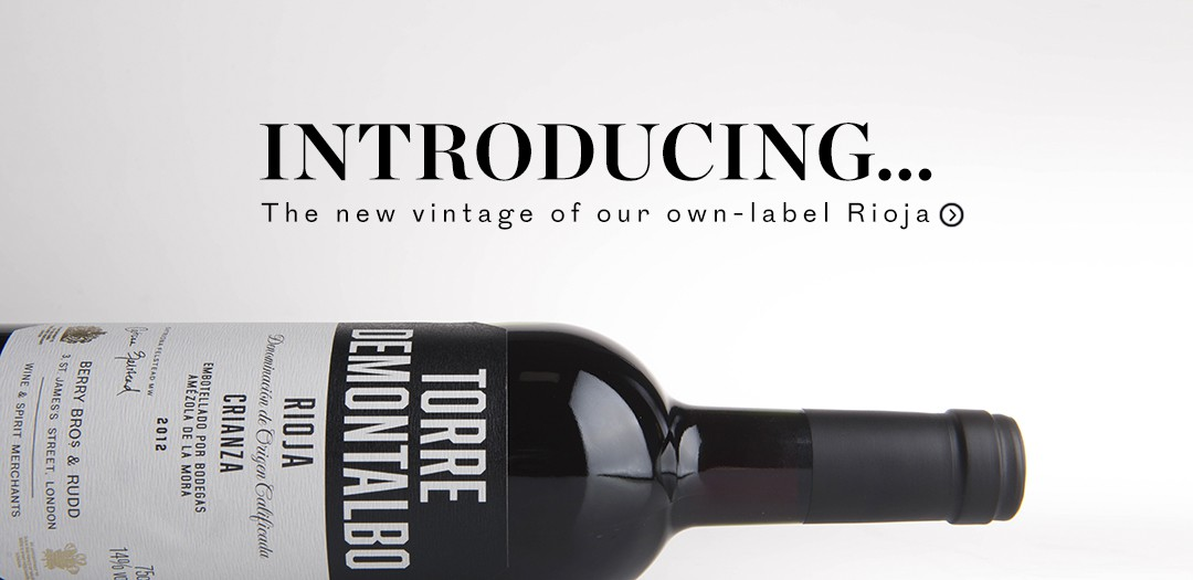 The new vintage of our Own Selection Rioja available at Berry Bros. & Rudd
