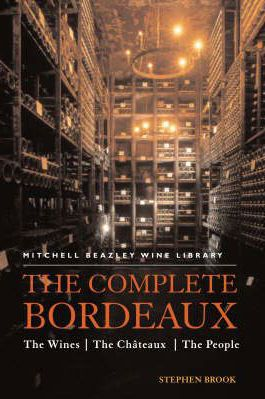 The Complete Bordeaux, Stephen Brooks