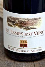 2011 Côtes du Rhône Villages, Plan de Dieu, Le Temps Est Venu, Dom Ogier