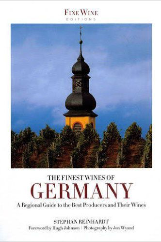 The Finest Wines of Germany by Stephan Reinhardt