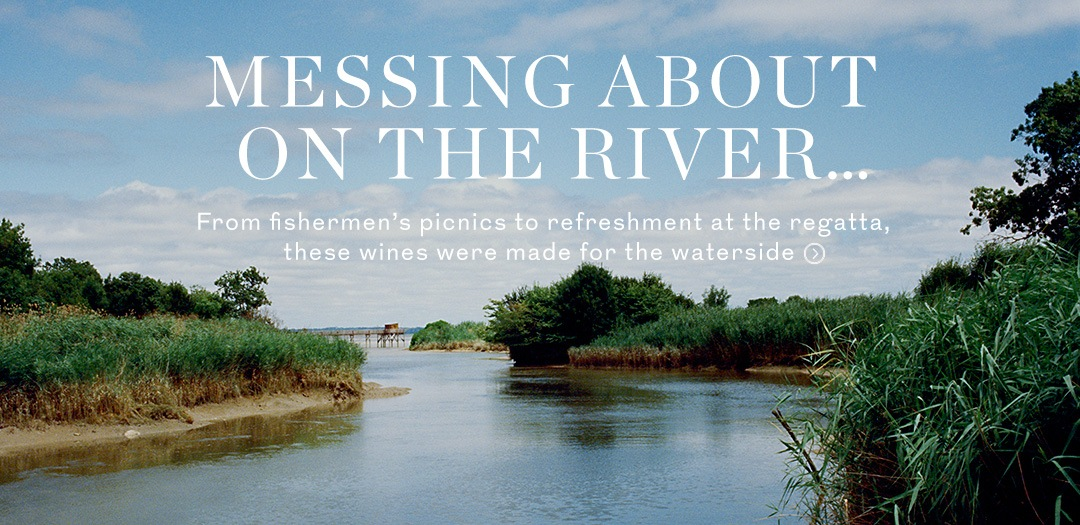 Wines made for the waterside available at Berry Bros. & Rudd
