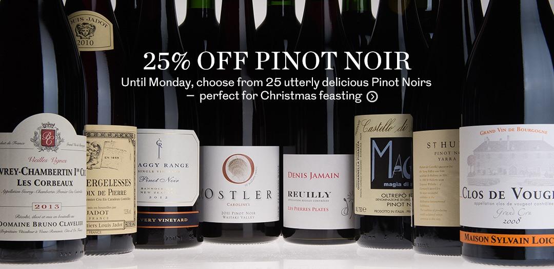 25% off Pinot Noir